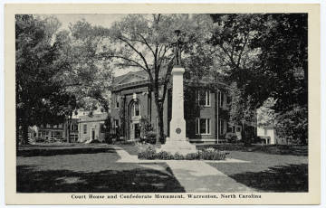 Court House and Confederate Monument, Warrenton NC