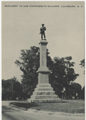Monument to Our Confederate Soldiers, Louisburg, N.C.