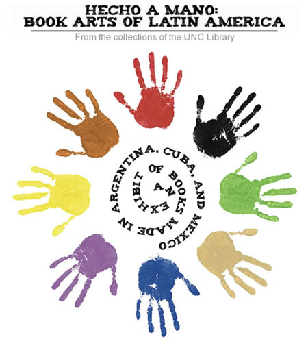Hecho a Mano: Book Arts of Latin America