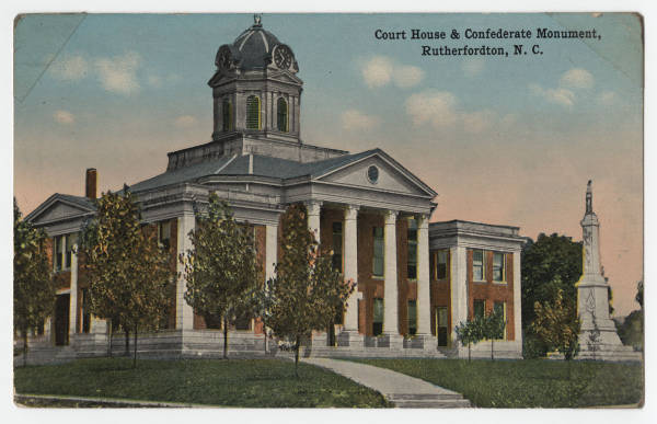 Court House & Confederate Monument, Rutherfordton, N.C.