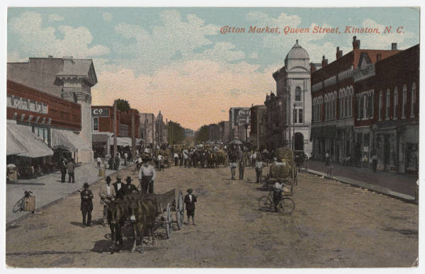Cotton Market, Queen Street, Kinston, N.C.