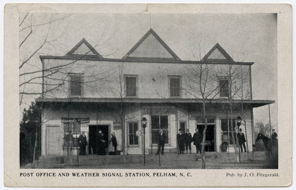 Post Office and Weather Signal Station, Pelham, N.C.