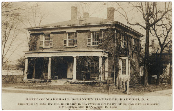 Home of Marshall DeLancey Haywood, Raleigh, N. C.