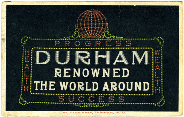 Slogan Sign, Durham, N.C.