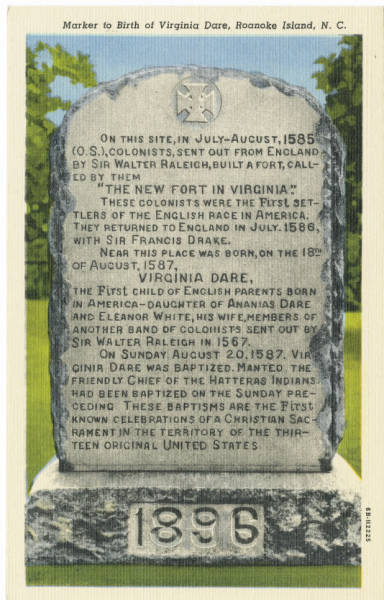 Marker to Birth of Virginia Dare, Roanoke Island, N.C.
