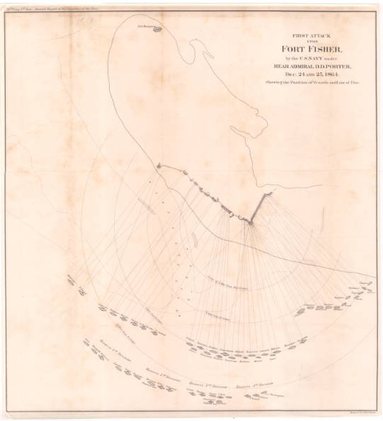 First Attack upon Fort Fisher, by the U.S. Navy under Rear Admiral D.D. Porter, Dec. 24 and 25, 1864. Showing the Position of Vessels and Line of Fire.