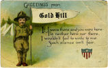 Greetings from Gold Hill.  If I were there and you were here 'Tis neither here nor there, I...