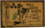 "Will Write When I Get ""Time,"" Winston-Salem, N.C."