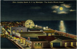 "Carolina Beach, N.C. by Moonlight, ""The South's Miracle Beach"""